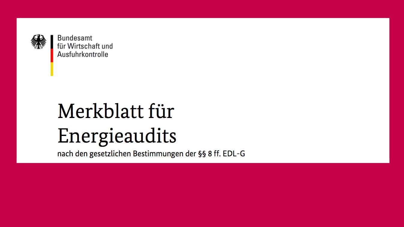 BAFA Merkblatt Energieaudits EDL-G