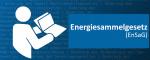 Neuerungen durch das Energiesammelgesetz