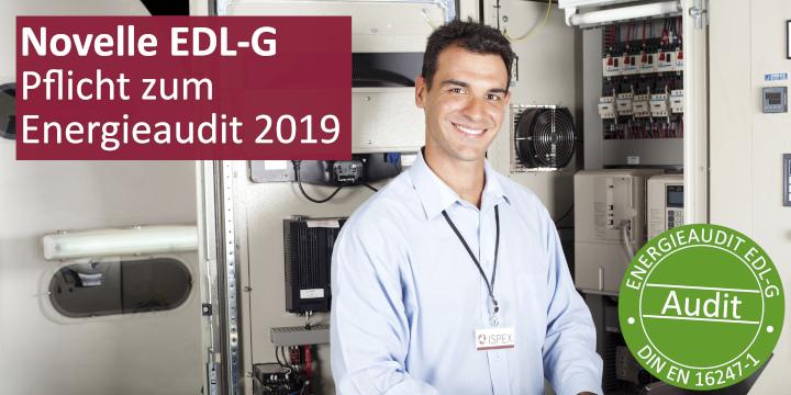 EDL-G Energiedienstleistungsgesetz Änderung Veränderung Novelle Neuerungen Energieauditpflicht Energieaudit din en 16247-1