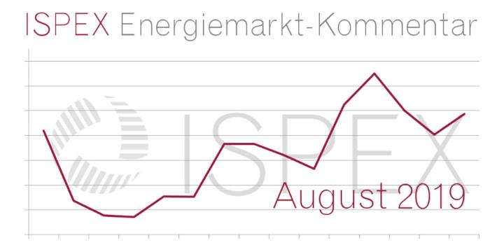 ISPEX Energiemarkt Kommentar August 2019