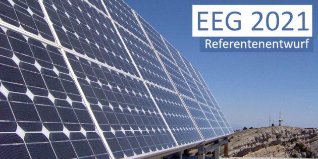 EEG 2021, Novelle, Änderung, Anpassung, Referentenentwurf